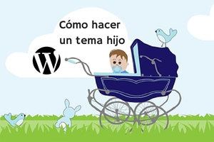 tema hijo en wordpress