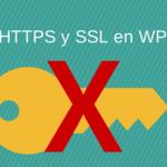 Qué es HTTPS y SSL y cómo configurar en WordPress